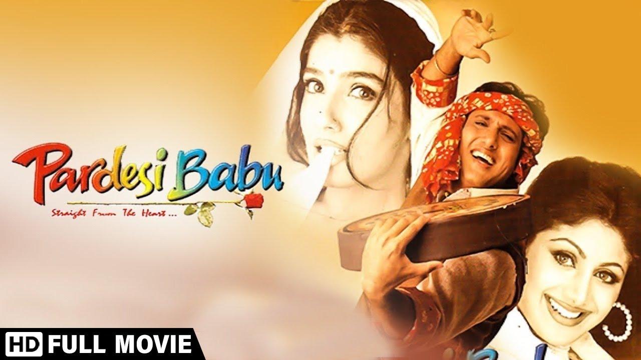 Download गोविंदा की सुपरहिट मूवी परदेसी बाबू - Pardesi Babu (1998)- Govinda - Raveena Tandon - Shilpa Shetty