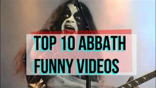 Top 10 Abbath Funny Videos