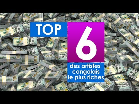 Les 6 artistes Congolais les plus riches du moment |2018 | C