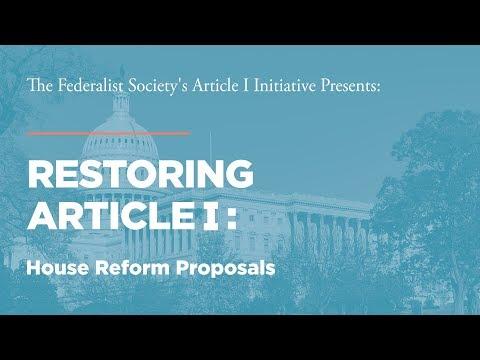House Reform Proposals [Restoring Article I]