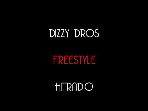 DIZZY DROS - FREESTYLE HIT RADIO (Lyrics)