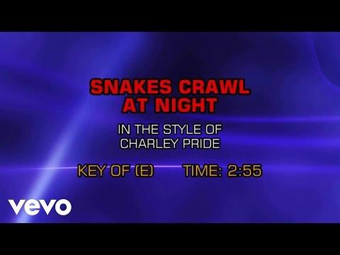 Charley Pride - The Snakes Crawl At Night (Karaoke)