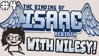 #4: Binding of Isaac: Rebirth with Nilesy! Lord of the Flies?!