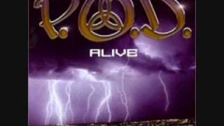 P.O.D ALIVE lyrics
