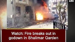 Watch: Fire breaks out in godown in Shalimar Garden - Uttar Pradesh News