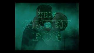『The Green Fog』予告