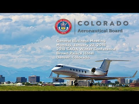 Colorado Aeronautical Board Meeting - January 22, 2018