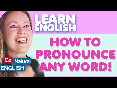 How to learn to pronounce any word in English