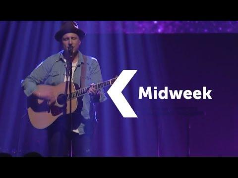 Midweek | with Drew Daniels