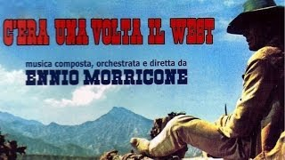 Ennio Morricone - Best tracks from Once upon a time in the west soundtrack
