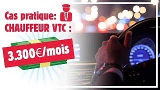 Cas pratique d'un chauffeur VTC : 3.300€/mois