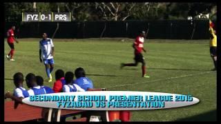 SSFL Premier league 2015 Pres vs Fyzabad