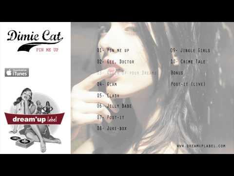 Dimie Cat - Queen of your dreams
