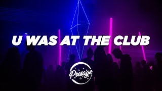 Gambar cover The Boyboy West Coast - U Was At The Club [Bottoms Up] (Lyrics Video)