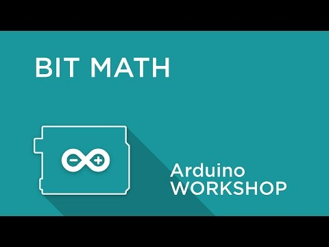 Arduino Workshop - Chapter 4 - Bit Math