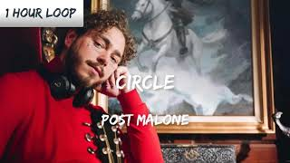 Post Malone - Circles (1 HOUR LOOP)