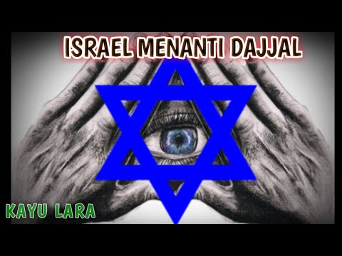 7 TANDA ISRAEL MENANTI DAJJAL