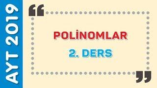 POLİNOMLAR 2.DERS - Emrah Hoca