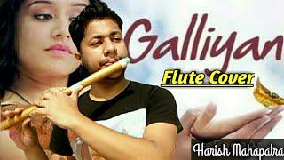 Teri Galiyan   Flute Instrumental Cover   Ek Villain   Ankit Tiwari   By Harish Mahapatra