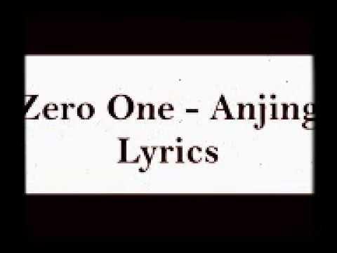 Zero One - Anjing Lyrics