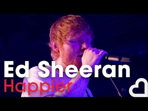 Ed Sheeran – 'Happier' (Heart Live) Mp3