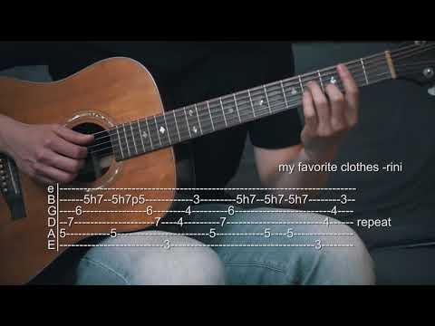 How To Play My Favorite Clothes - RINI - Guitar Tabs