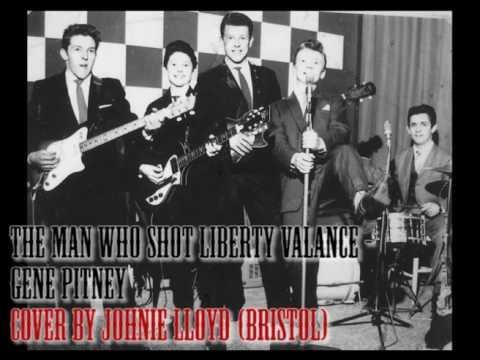 The Man Who Shot Liberty Valance - Gene Pitney Cover By Johnie Lloyd(Bristol)