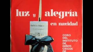 Coro del Instituto de Ciegos de Arequipa - Al Mundo Paz / Las campanas (1968)