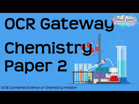 The Whole Of OCR Gateway Chemistry Paper 2   GCSE Revision
