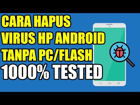 cara-mengatasi-virus-di-hp-android-samsung-asus-vivo-oppo-redmi-tanpa-pc-flashing