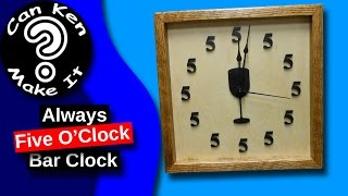 Make A Simple Wood Wall Clock For The Bar Where It's Always 5 O'clock