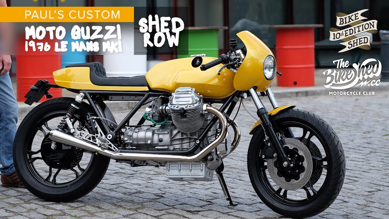 Paul S Moto Guzzi Le Mans Shed Built Cafe Racer Bike Shed Show 2019 Youtube
