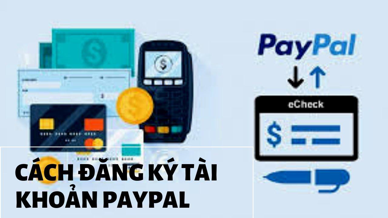 Cách đăng ký Paypal và verify với VISA cho người mới (Giao diện mới 2019)