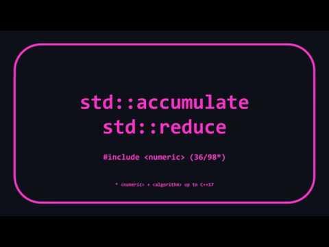 STL Algorithms 14: std::accumulate & std::reduce