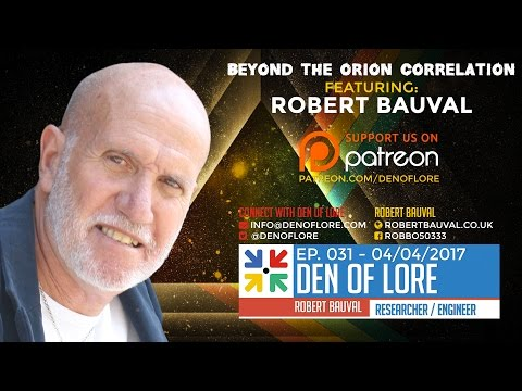 EP. 031 - Beyond the Orion Correlation w/ Robert Bauval