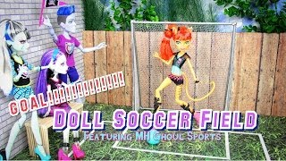 How To Make A Doll Soccer Field | Plus Quick Review Mh Ghoul Sports - Doll Crafts