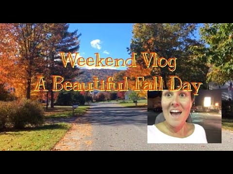 A Beautiful Fall Day Weekend Vlog part 1