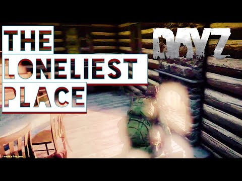 Taking Shelter in the LONELIEST Place in Dayz Standalone
