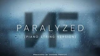NF - Paralyzed (Piano String Version) // Produced by Tommee Profitt