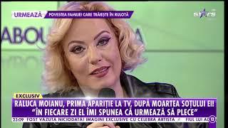 Raluca Moianu, în lacrimi! Prima apariție la TV a vedetei, după moartea soțului ei
