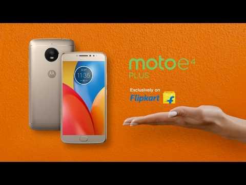Moto E4 Plus - Power That Moves You
