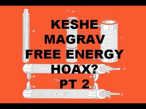 KESHE MAGRAV FREE ENERGY HOAX? Pt 2 - YouTube