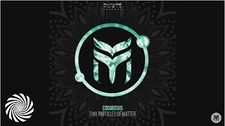 Cosmosis - Tiny Particles of Matter