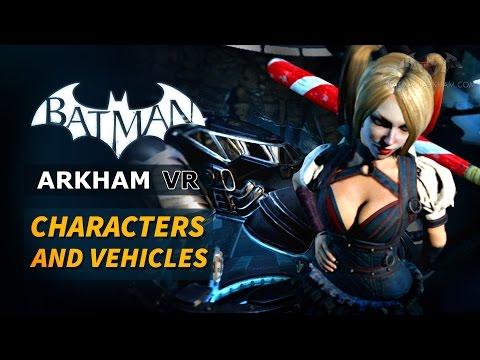 Batman: Arkham VR - All Character Bios and Vehicles