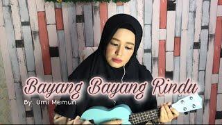 Download BAYANG BAYANG RINDU - RAYOLA COVER LIRIK UKULELE