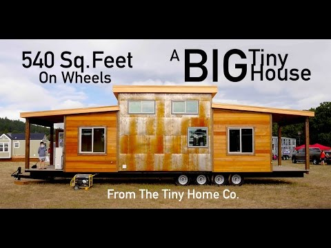 The 'Big' Tiny House- 540 Square Feet- FOUR axles!