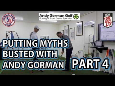 Golf Tip   Part 4 Putting Myths Busted With Andy Gorman