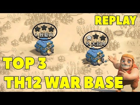 TOP 3 TH12 WAR BASE 2019 With Replays Anti Everything Town Hall 12 War Base Defense | Clash Of Clans