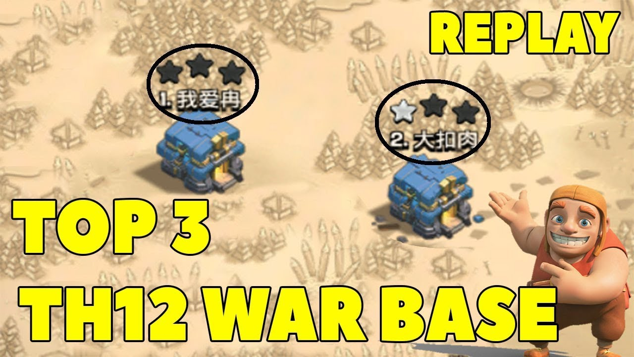 Download TOP 3 TH12 WAR BASE 2019 with Replays Anti Everything Town Hall 12 War Base Defense | Clash of Clans