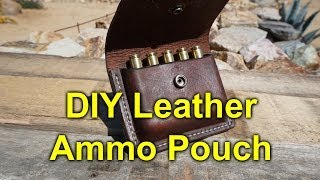 Diy Leather Ammo Pouch / Carrier